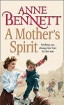 A Mother's Spirit (Audio) - Anne Bennett, Penelope Freeman