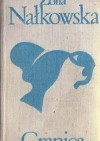 Granica - Zofia Nałkowska