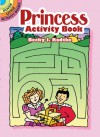 Princess Activity Book - NOT A BOOK, Becky J. Radtke