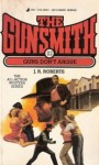 The Gunsmith #112: Guns Don't Argue - J.R. Roberts