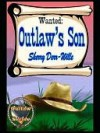 Outlaw's Son [Outlaw Series Book 2] - Sherry Derr-Wille