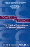 Power vs. Force - David R. Hawkins