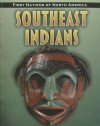 Southeast Indians (First Nations of North America) - Andrew Santella