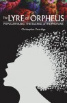 The Lyre of Orpheus: Popular Music, the Sacred, and the Profane - Christopher Partridge