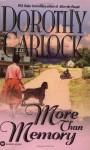 More Than Memory - Dorothy Garlock