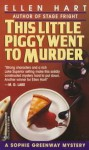 This Little Piggy Went to Murder - Ellen Hart