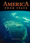 America From Space - Thomas B. Allen