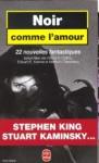 Noir comme l'amour - Collectif, Stephen King