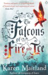 Falcons of Fire & Ice - Karen Maitland