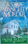 A Star-Spangled Murder - Valerie Wolzien