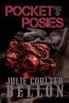 Pocket Full of Posies - Julie Coulter Bellon