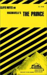 Machiavelli's The Prince (Cliffs Notes) - Luisa Vergani, Niccolò Machiavelli, CliffsNotes