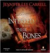Interred with Their Bones - Jennifer Lee Carrell, Kathleen McNenny