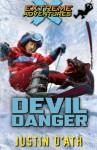 Devil Danger: Extreme Adventures - Justin D'Ath