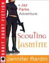 Scouting Jasmine (Jaz Parks, #0.5) - Jennifer Rardin