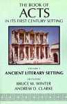 The Book of Acts in Its Ancient Literary Setting - Bruce W. Winter, Andrew D. Clarke