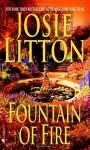 Fountain of Fire - Josie Litton