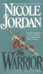 The Warrior - Nicole Jordan