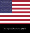 U.S. Historical Documents: The Virginia Declaration of Rights - James Madison, George Mason, Various, First Rate Publishers