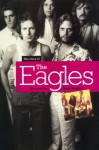 The Story of The Eagles: The Long Run - Marc Shapiro