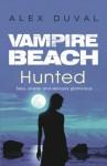 Vampire Beach: Hunted - Alex Duval