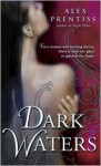 Dark Waters - Alex Prentiss