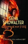 Playing with Fire (Tales of an Extraordinary Girl #1) - Gena Showalter