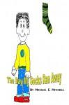 The Day My Socks Ran Away(A Childrens Illustration eBook) - Michael Mitchell