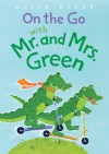 On the Go with Mr. and Mrs. Green - Keith Baker