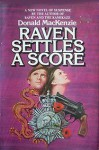 Raven Settles A Score - Donald MacKenzie