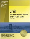Civil Discipline-Specific Review for the FE/EIT Exam - Robert H. Kim, Michael R. Lindeburg, Michael R. Lindeburg