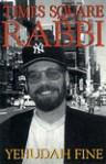 Times Square Rabbi - Yehudah Fine