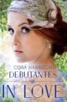 Debutantes: In Love - Cora Harrison