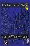 The Enchanted Skean - Vonnie Winslow Crist