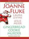 Gingerbread Cookie Murder (MP3 Book) - Joanne Fluke, Laura Levine, Leslie Meier, Suzanne Toren
