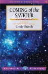 Coming of the Saviour - Cindy Bunch