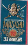 Musashi: The Way of the Samurai - Eiji Yoshikawa, Charles S. Terry