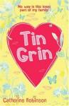 Tin Grin - Catherine Robinson