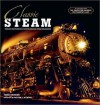 Classic Steam - William Withuhn, John Gruber