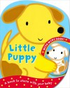 Little Puppy. Illustrated by Emily Bolam - Emily Bolam