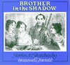 Brother in the Shadow - Patrick Branwell Brontë