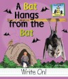 A Bat Hangs From The Bat (Homonyms) - Kelly Doudna