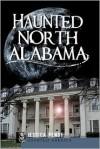 Haunted North Alabama - Jessica Penot