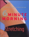 6 Minute Morning Stretching - Faye Rowe, Parragon Inc.