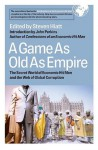 A Game As Old As Empire: The Secret World of Economic Hit Men and the Web of Global Corruption - Steven W. Hiatt, John Perkins