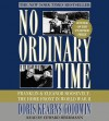 No Ordinary Time: Franklin and Eleanor Roosevelt, The Home Front in World War II - Doris Kearns Goodwin, Edward Herrmann
