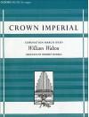 Crown Imperial: A Coronation March (1937): Organ Solo Version - William Clarence Walton, William Walton