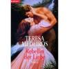 Rebellin der Liebe (Fairy Tales 1) - Teresa Medeiros, Daniela Hoffmann