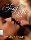 Blind Love - Jasmine Bowen, Yvan C. Goudard