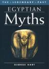 Egyptian Myths - George Hart